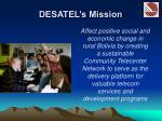desatel s mission
