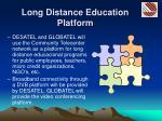 long distance education platform