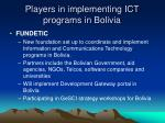 players in implementing ict programs in bolivia14