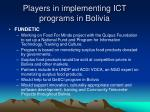 players in implementing ict programs in bolivia15