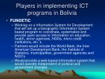players in implementing ict programs in bolivia16
