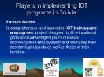 players in implementing ict programs in bolivia20