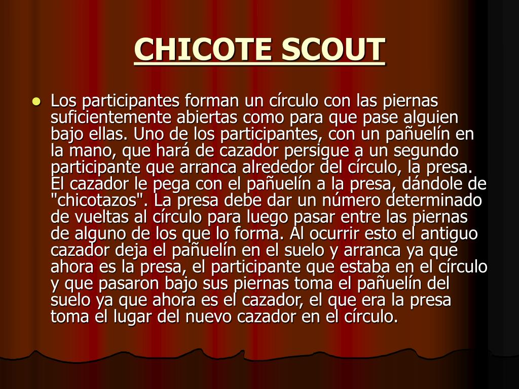 CHICOTE SCOUT