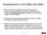 developments in the 1980s and 1990s