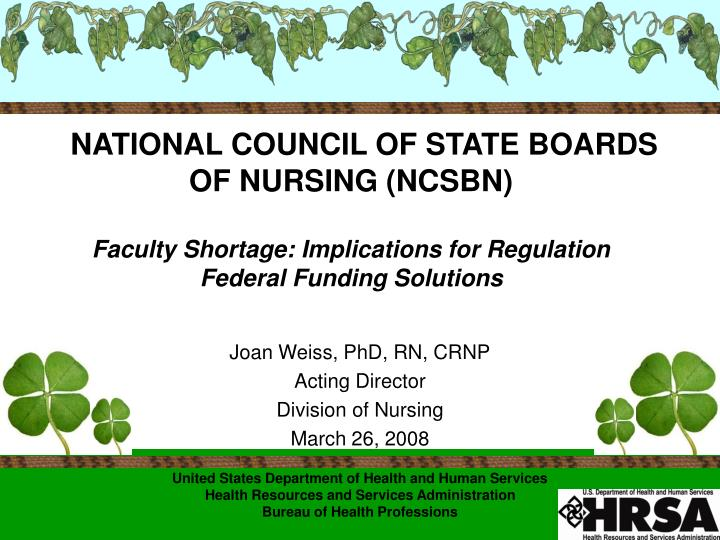Joan weiss phd rn crnp acting director division of nursing march 26 2008