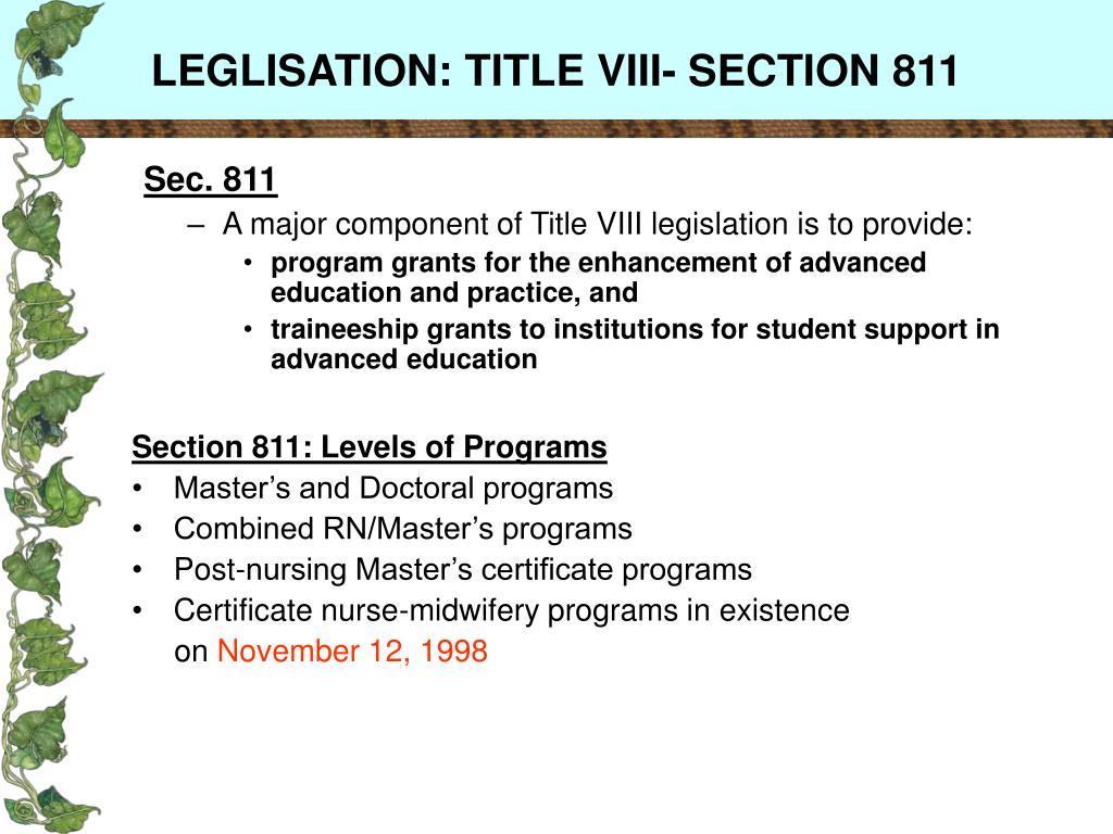 LEGLISATION: TITLE VIII- SECTION 811