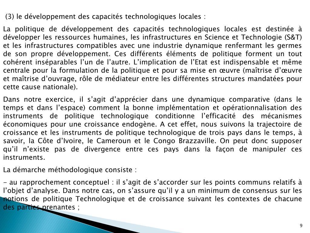 (3) le développement des capacités technologiques locales: