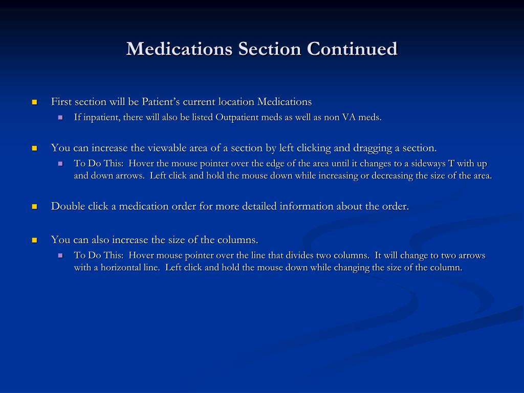 Medications Section Continued