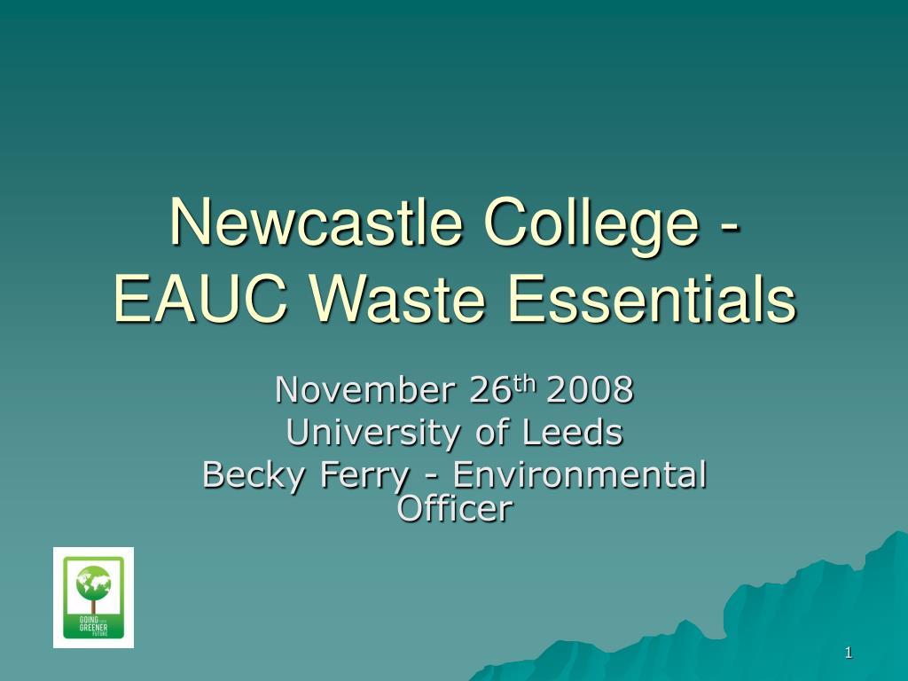 newcastle college eauc waste essentials