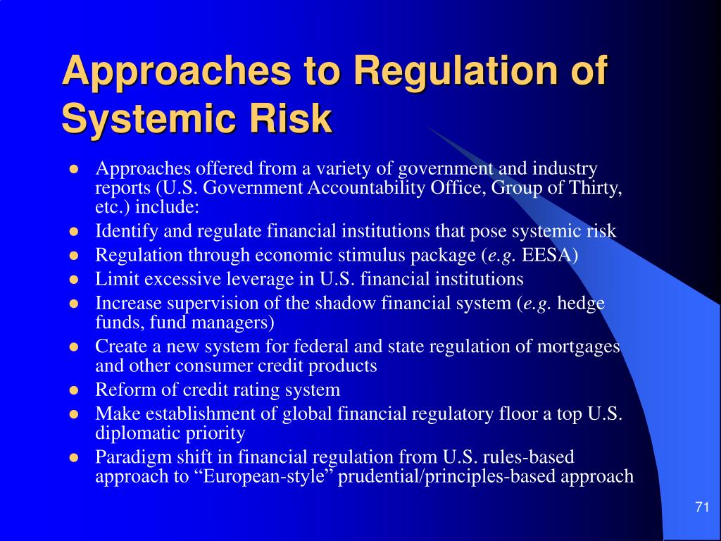 Approaches to Regulation of Systemic Risk