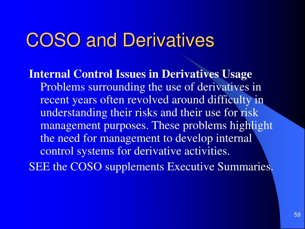 COSO and Derivatives