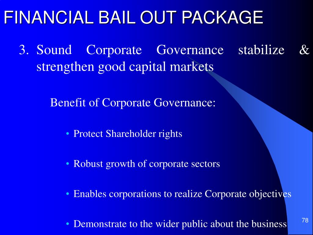 FINANCIAL BAIL OUT PACKAGE