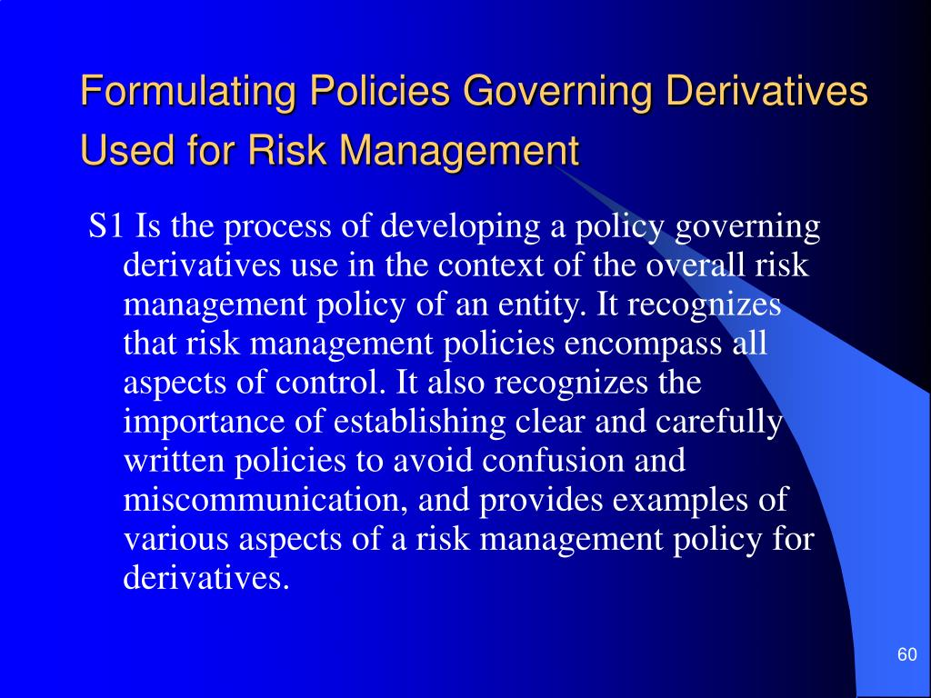 Formulating Policies Governing Derivatives Used for Risk Management