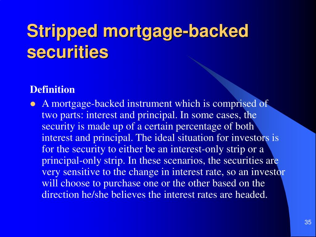 Stripped mortgage-backed securities