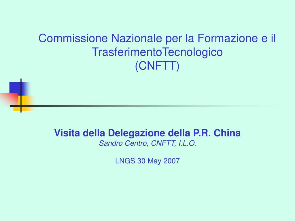Commissione Nazionale per la Formazione e il TrasferimentoTecnologico