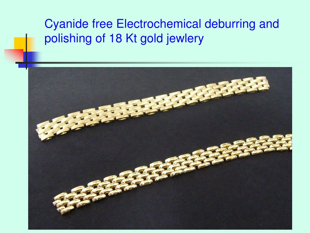 Cyanide free Electrochemical deburring and polishing of 18 Kt gold jewlery