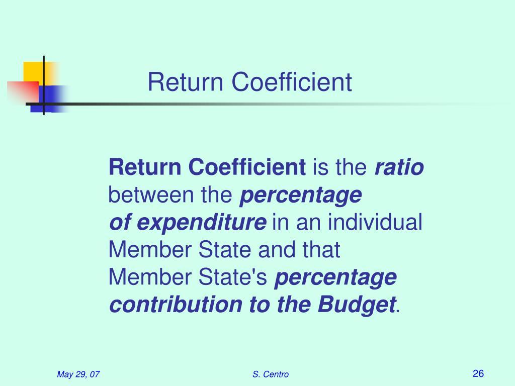 Return Coefficient