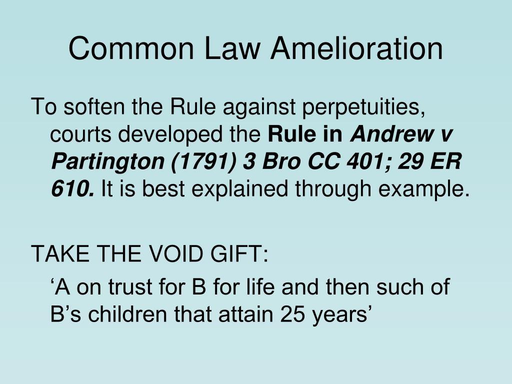 Common Law Amelioration