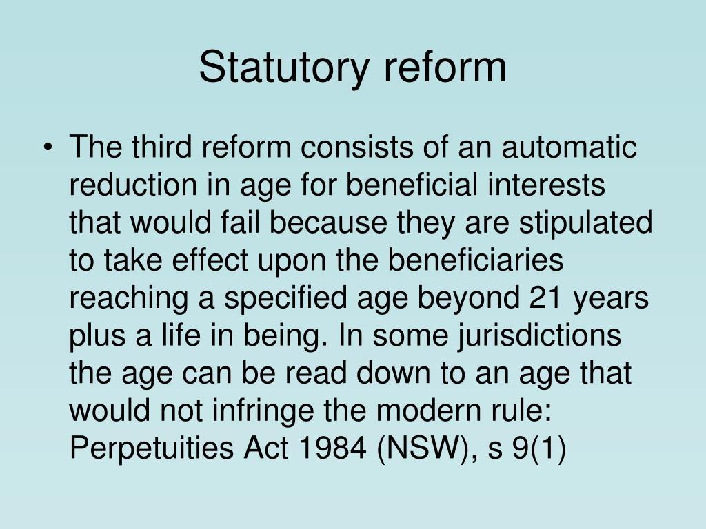 Statutory reform