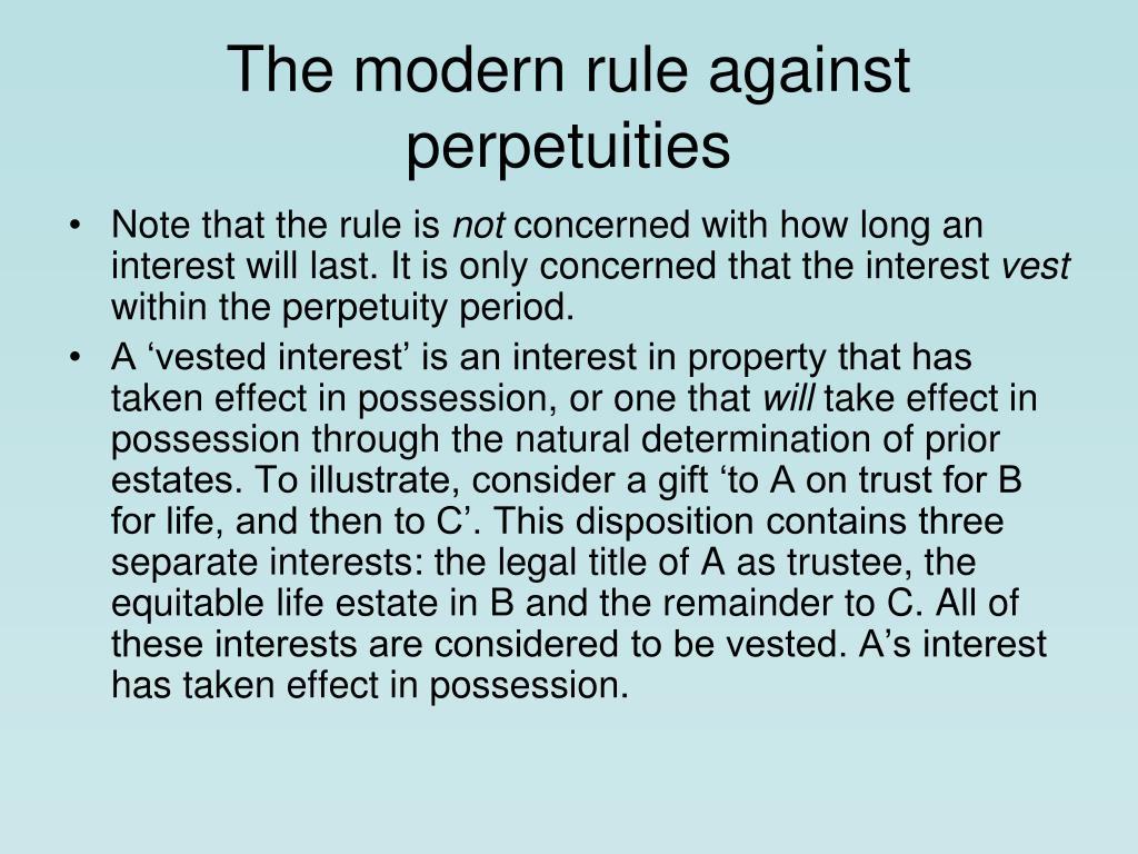 The modern rule against perpetuities