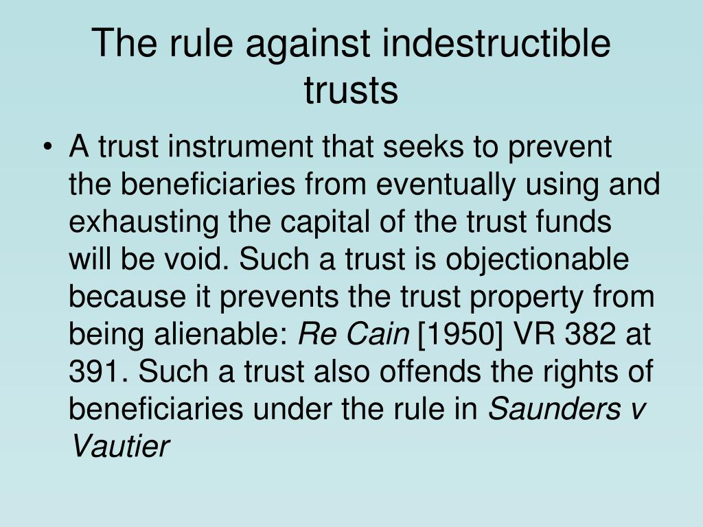 The rule against indestructible trusts