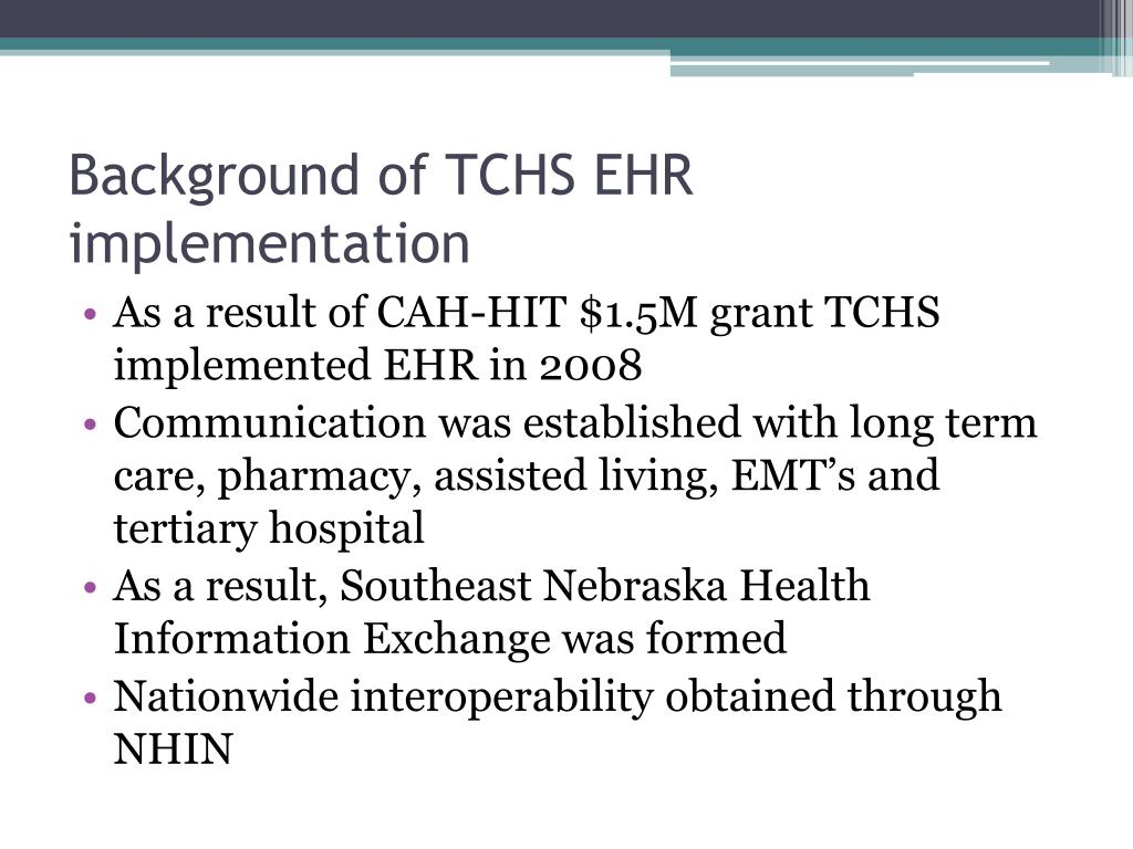 Background of TCHS EHR implementation