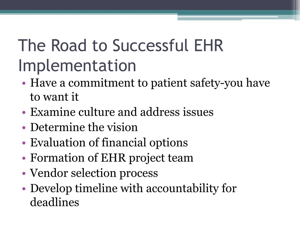 The Road to Successful EHR Implementation