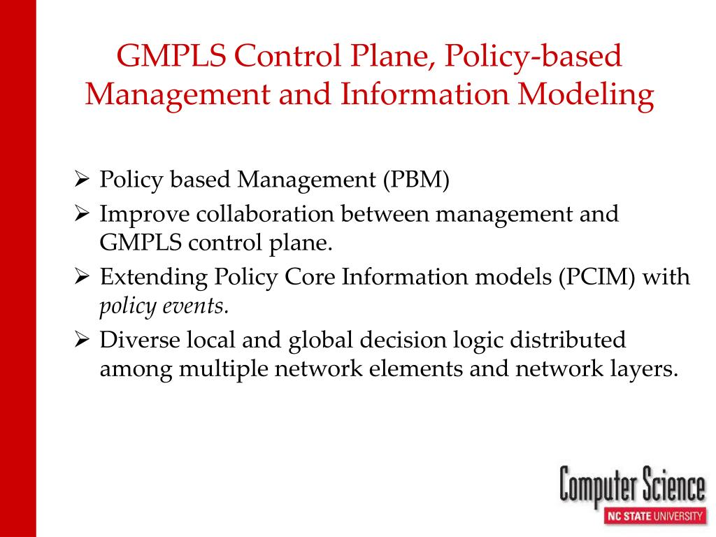 GMPLS Control Plane, Policy-based Management and Information Modeling
