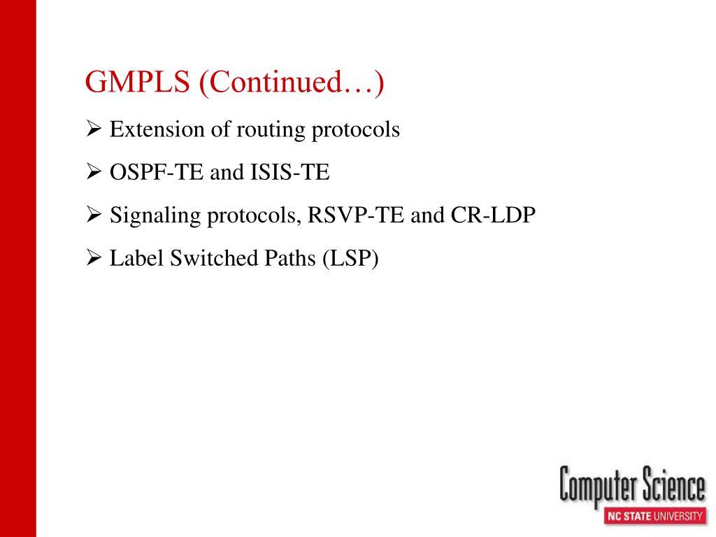 GMPLS (Continued…)
