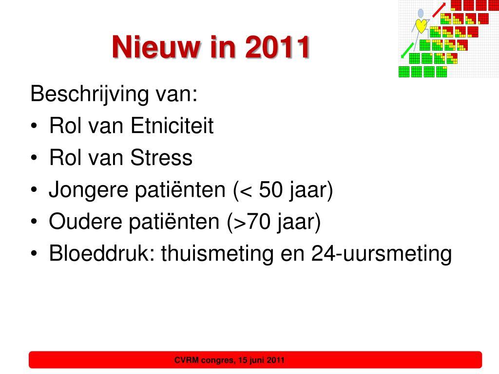 Nieuw in 2011