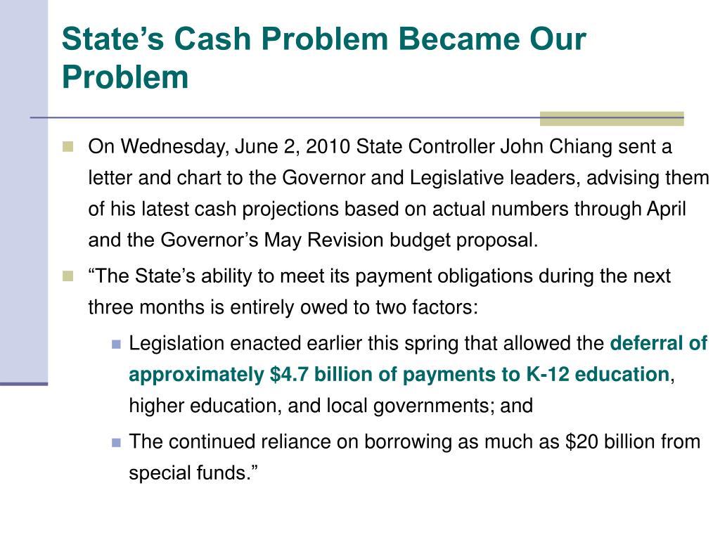 State's Cash Problem Became Our Problem