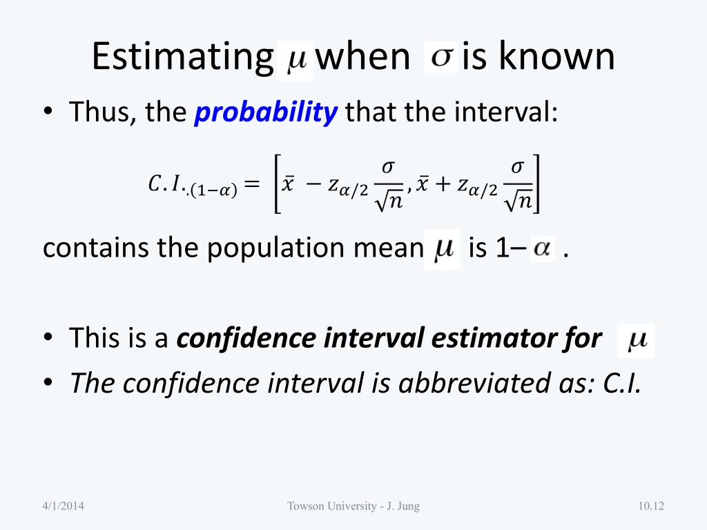 Estimating    when     is