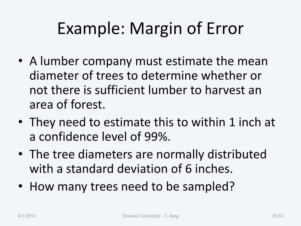 Example: Margin of Error