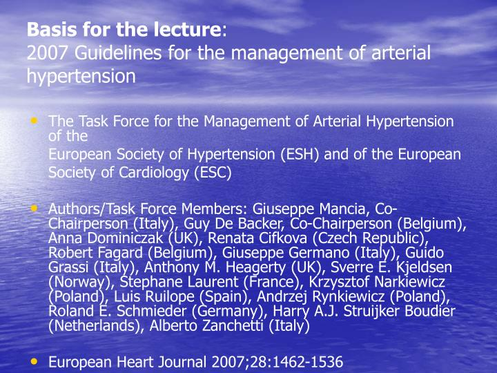 Basis for the lecture 2007 guidelines for the management of arterial hypertension