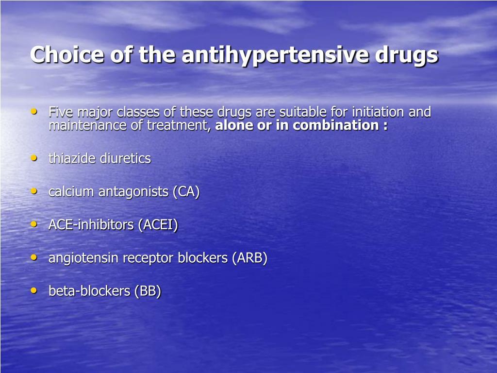Choice of the antihypertensive drugs