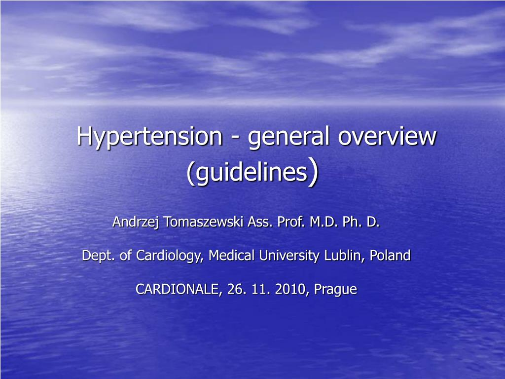 Hypertension - general overview (guidelines