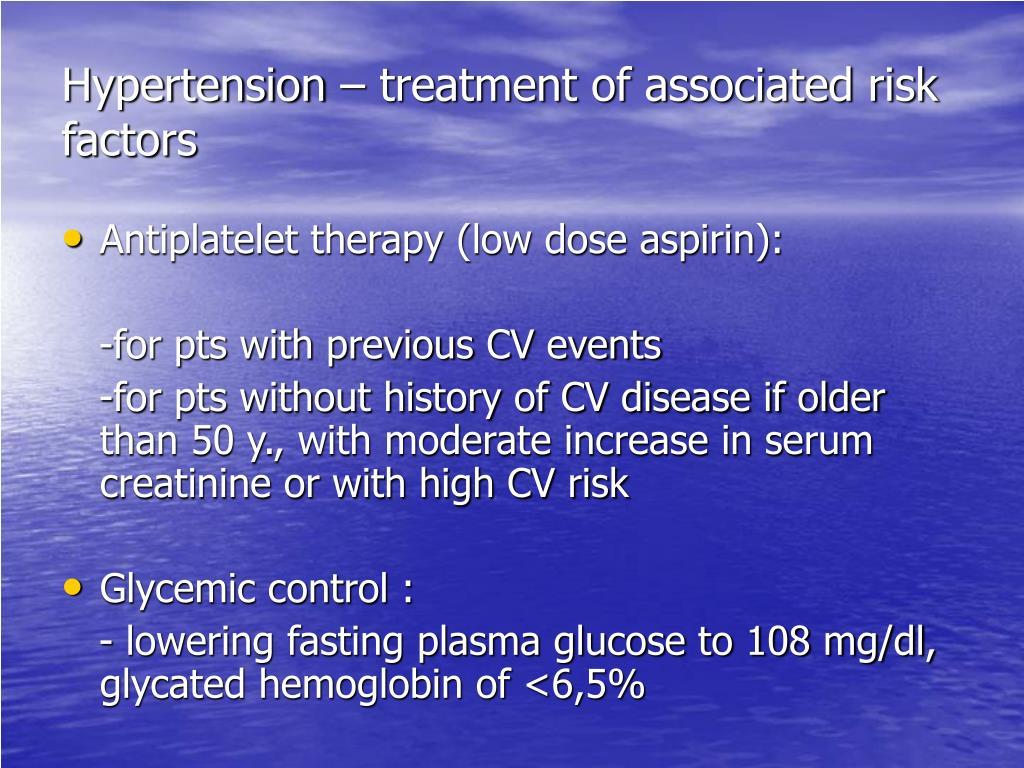 Hypertension – treatment of associated risk factors