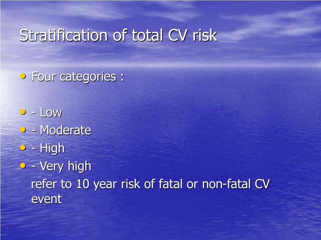 Stratification of total CV risk