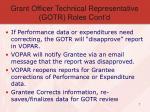 grant officer technical representative gotr roles cont d