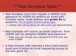 new grantees tasks