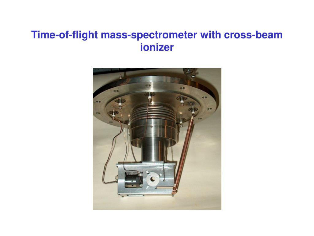 Time-of-flight mass-spectrometer with cross-beam ionizer