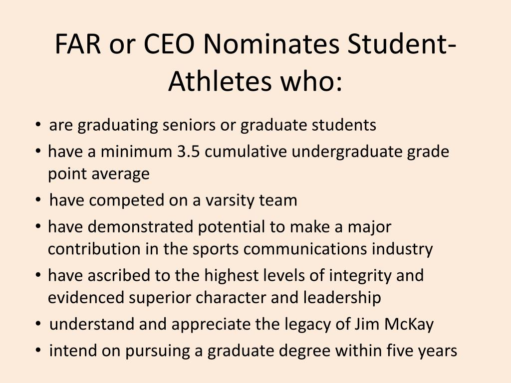 FAR or CEO Nominates Student-Athletes who: