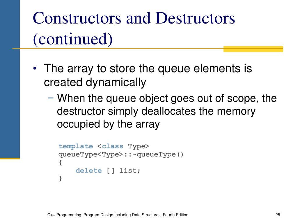 Constructors and Destructors (continued)
