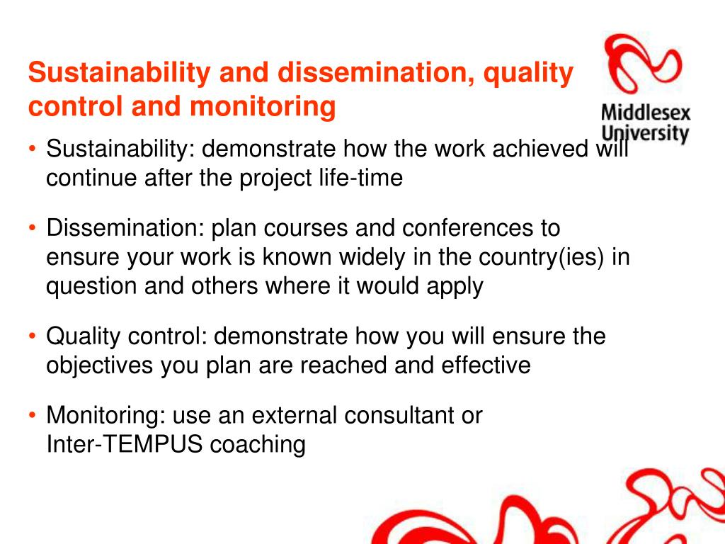 Sustainability and dissemination, quality control and monitoring