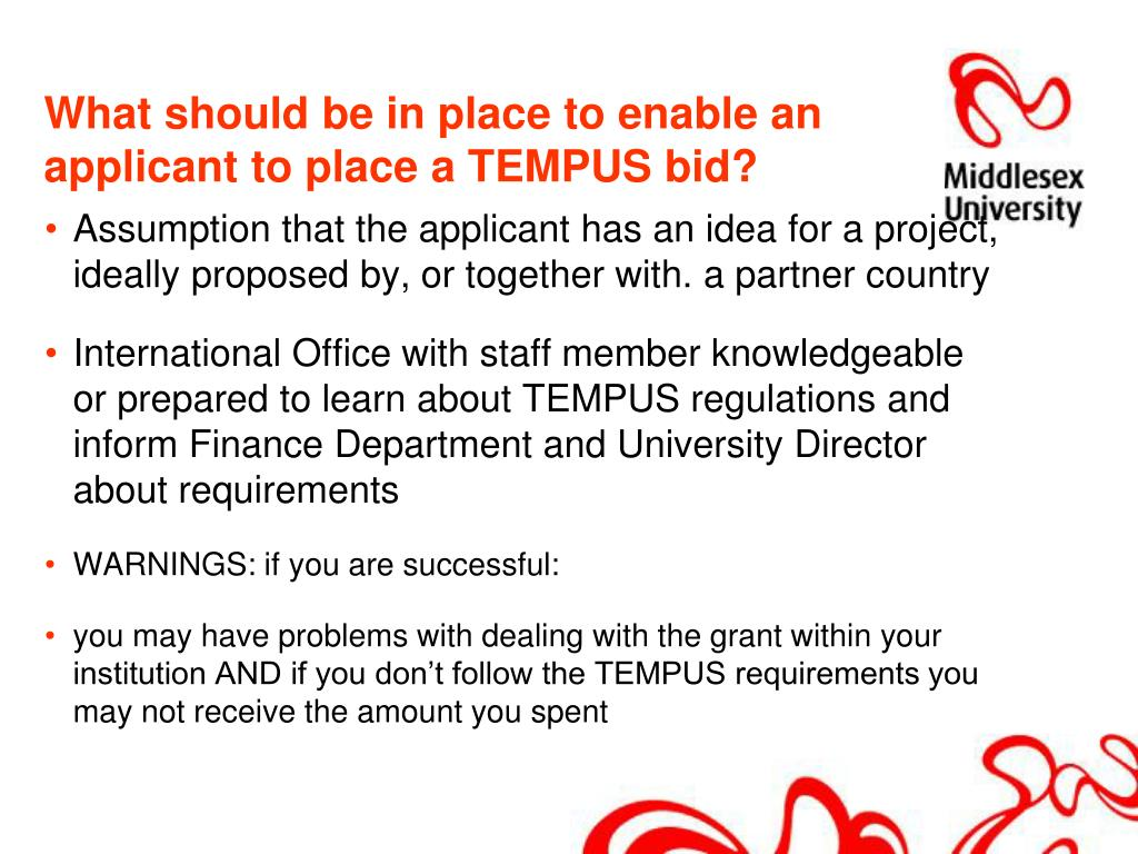 What should be in place to enable an applicant to place a TEMPUS bid?
