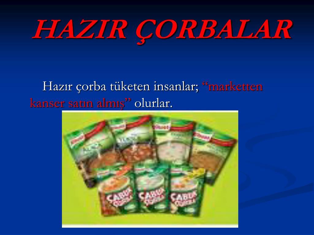 HAZIR ÇORBALAR