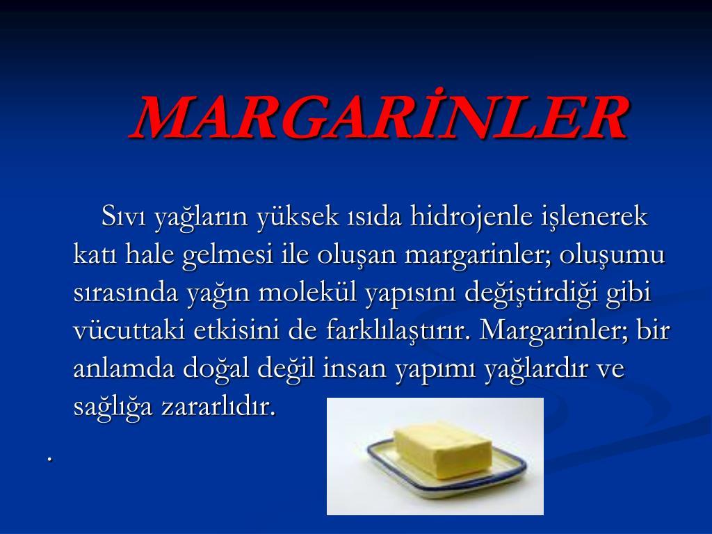 MARGARİNLER
