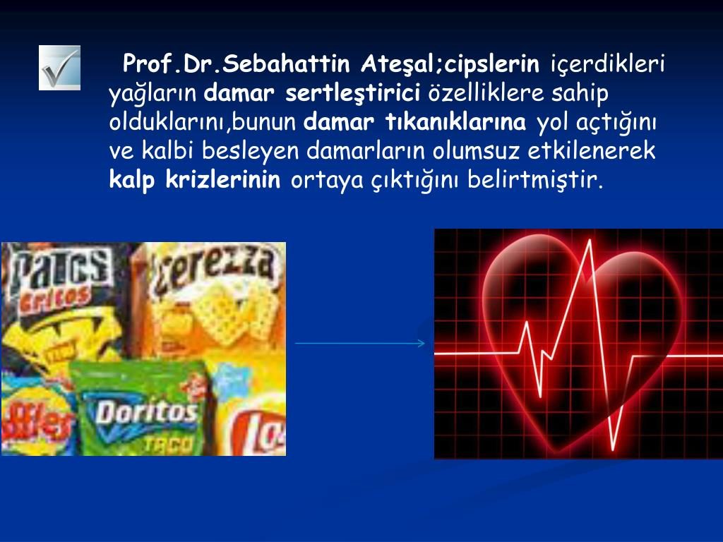 Prof.Dr.Sebahattin Ateşal;cipslerin