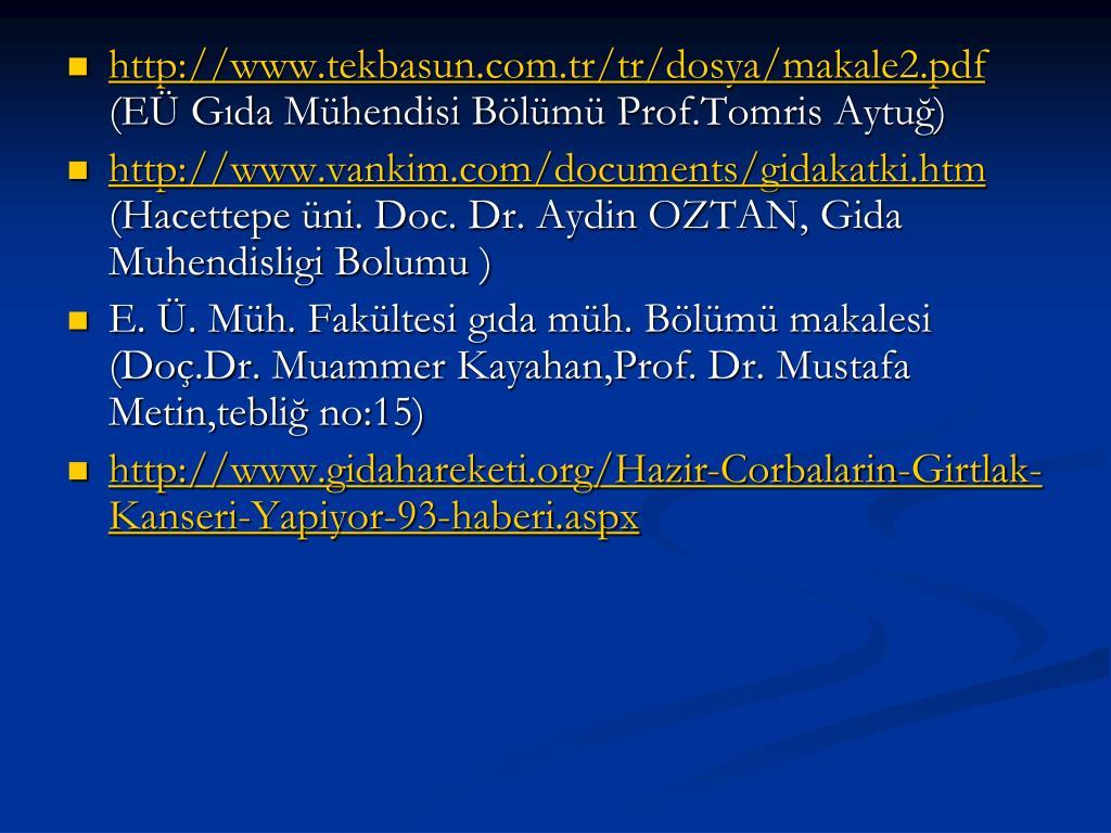 http://www.tekbasun.com.tr/tr/dosya/makale2.pdf