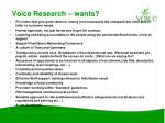 voice research wants